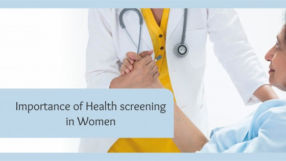 Importance of Health Screening in Women