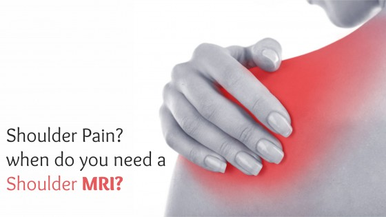 Shoulder Pain – When Do You Need a Shoulder MRI