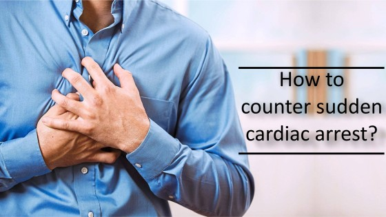 How to counter sudden cardiac arrest