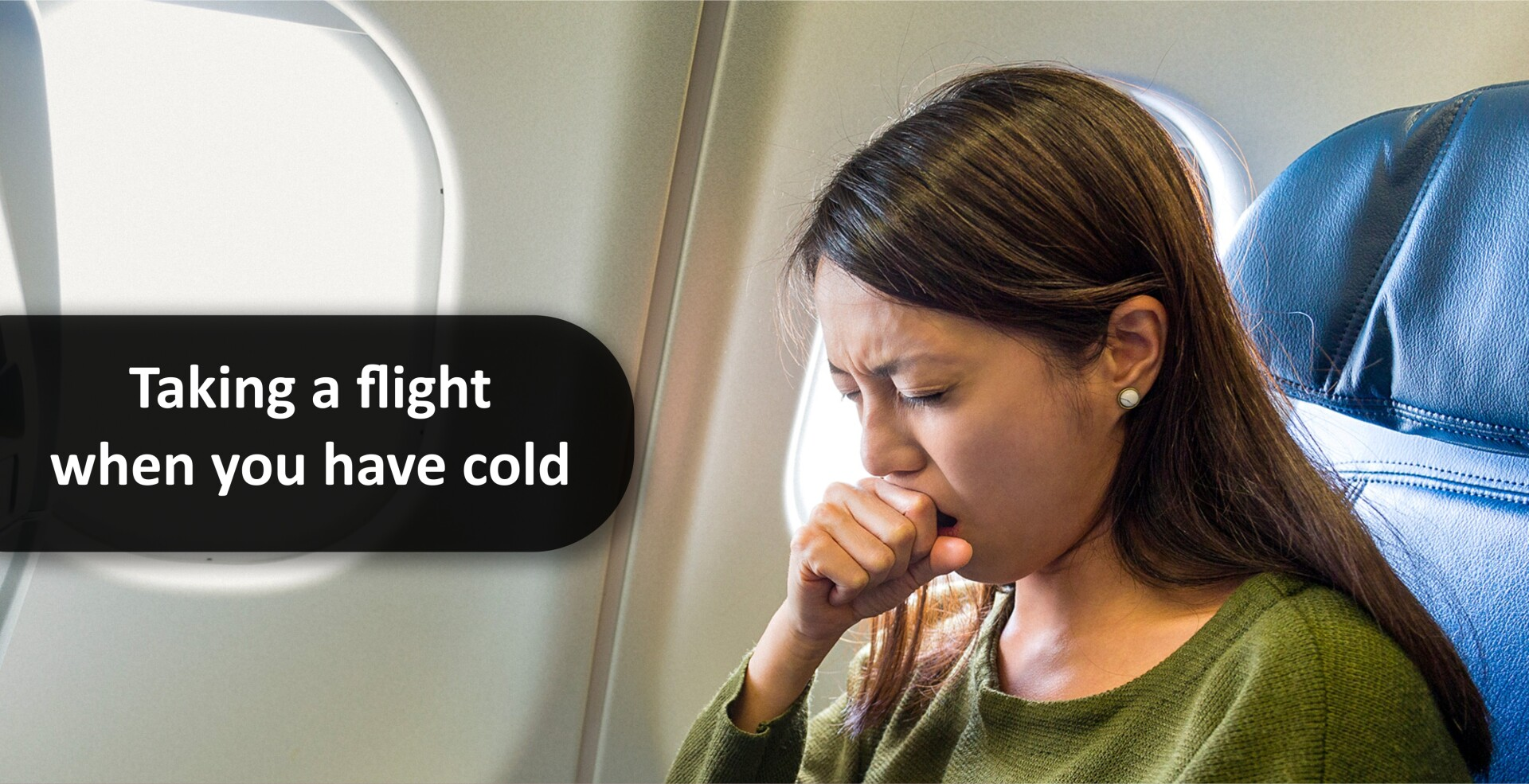 Taking a flight when you have cold