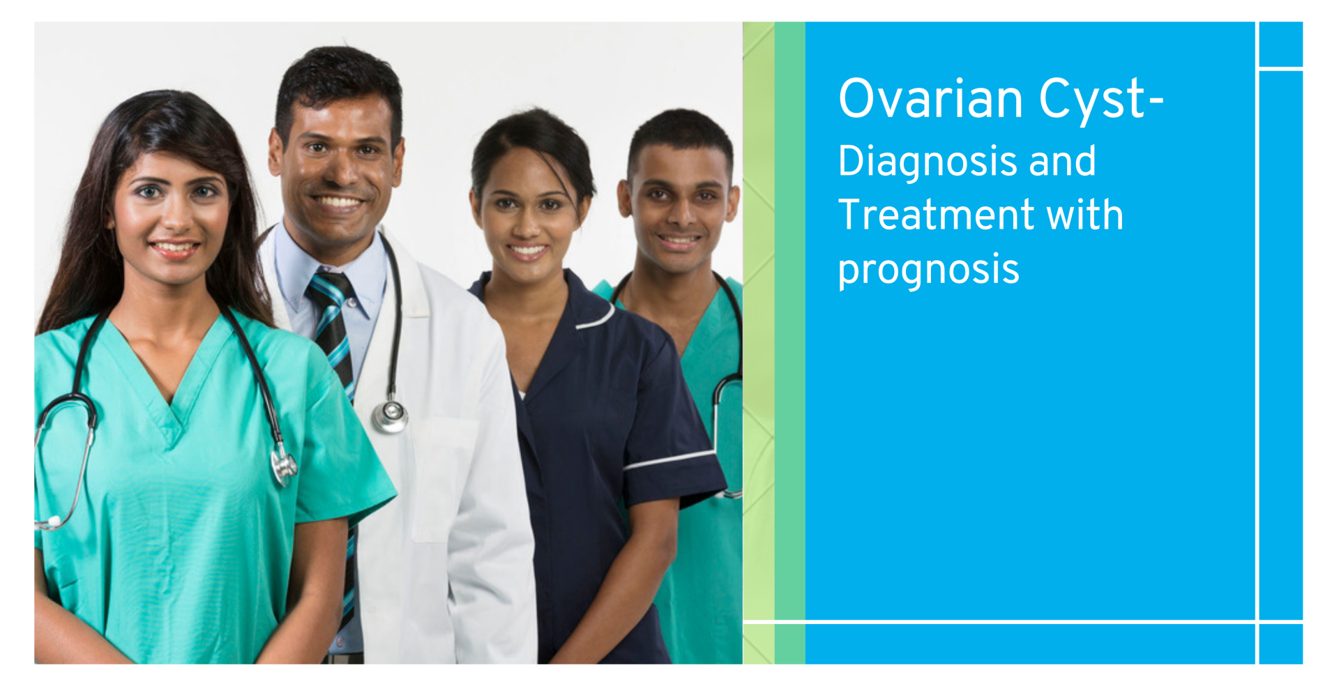 Ovarian Cyst- Diagnosis and Treatment with prognosis