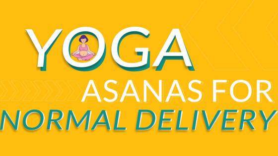 Yoga Asanas for Normal Delivery