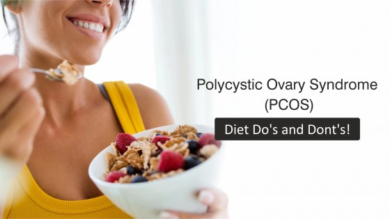 Polycystic Ovary Syndrome (PCOS) Diet