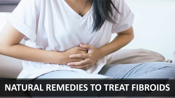 Natural remedies to treat fibroids